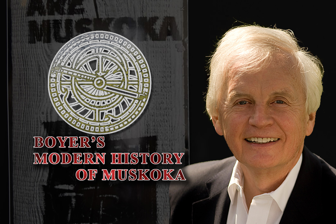 Boyer's Modern History Of Muskoka