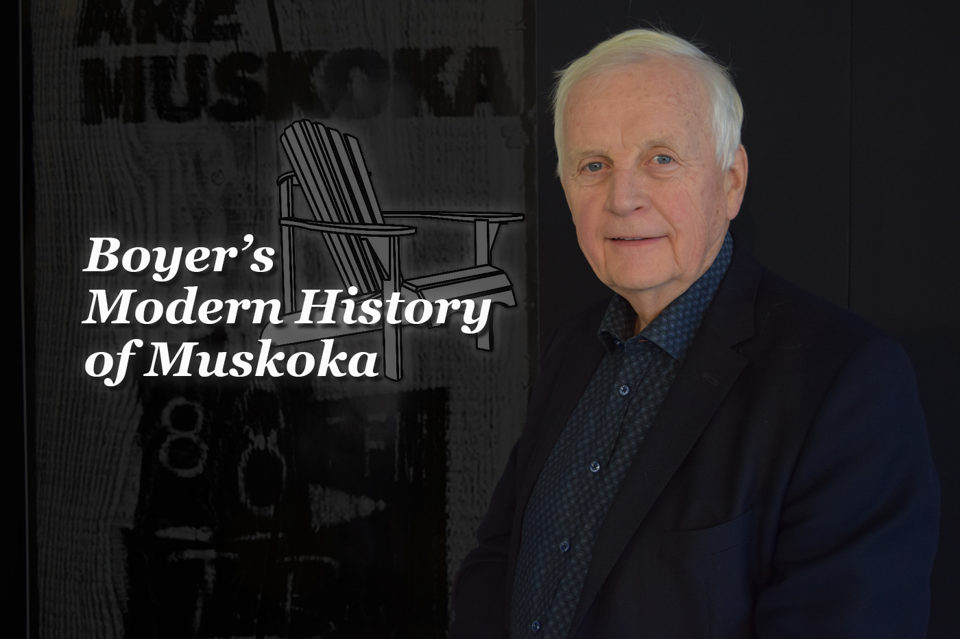 Boyer's Modern History Of Muskoka