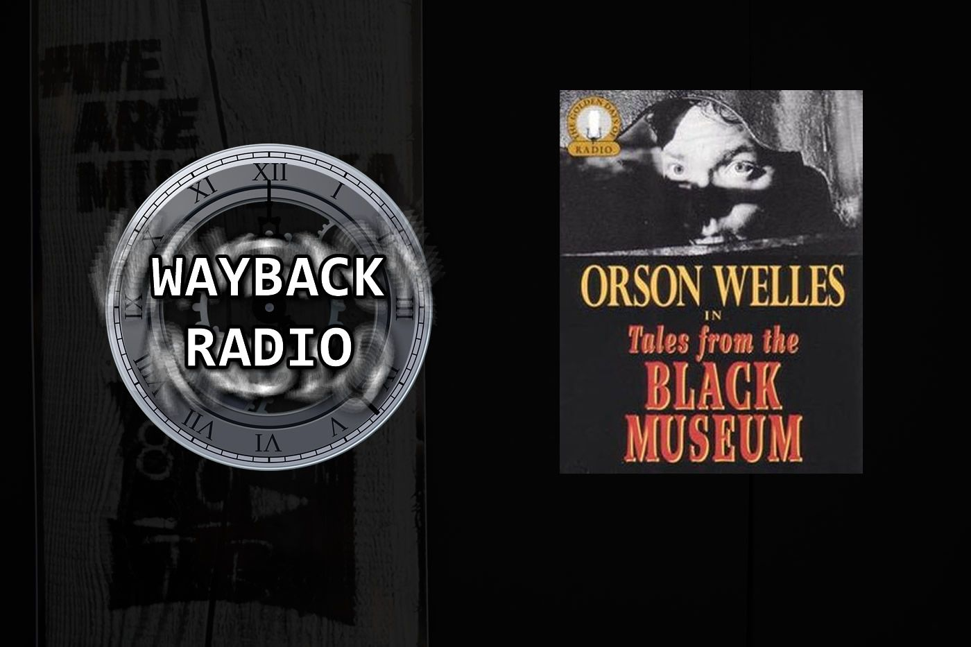 Wayback Radio - THE BLACK MUSEUM
