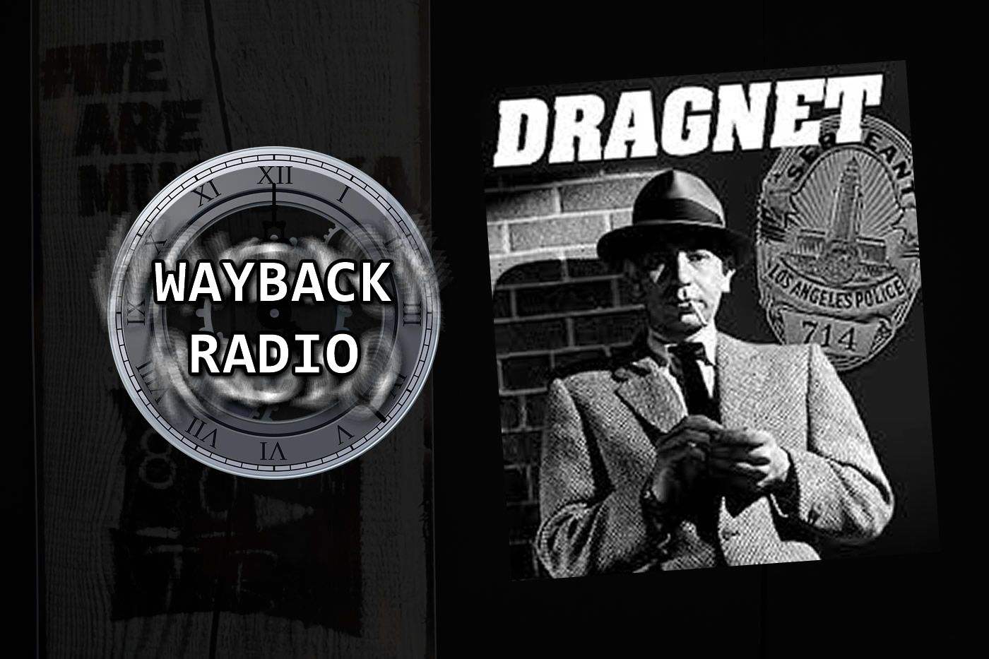 Wayback Radio - DRAGNET