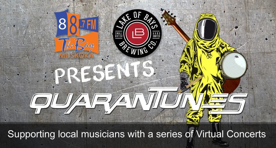 The Bay & Lake Of Bays Brewery Presents Quarantunes!